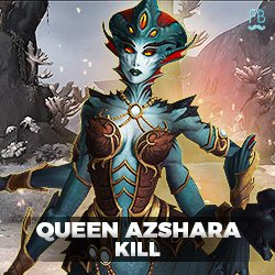 Buy queen azshara kill