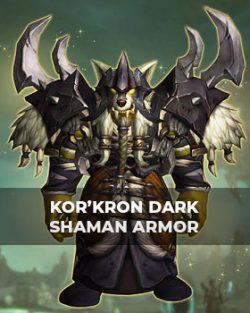 Buy Kor'kron Dark Shaman Armor