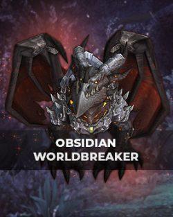 Buy Obsidian Worldbreaker